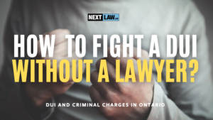 How to fight DUI without a lawyer in Ontario?
